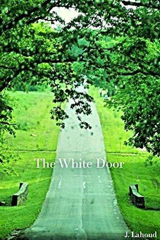 The White Door J. Lahoud