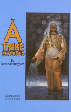 A Tribe Returned  by  Janet Cunningham