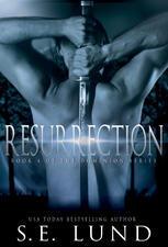 Resurrection (Dominion #4) S.E. Lund