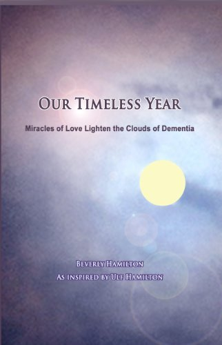 Our Timeless Year  by  Beverly Hamilton