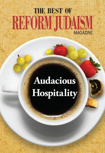 The Best of Reform Judaism Magazine: Audacious Hospitality Various
