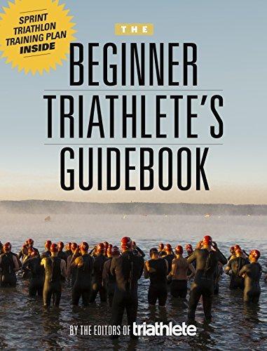 The Beginner Triathletes Guidebook Triathlete magazine Editors of