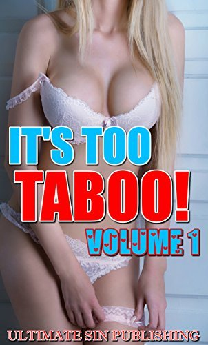 ITS TOO TABOO! Volume 1 ULTIMATE SIN PUBLISHING