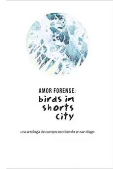 Amor Forense: Birds in Shorts City  by  Pepe Rojo