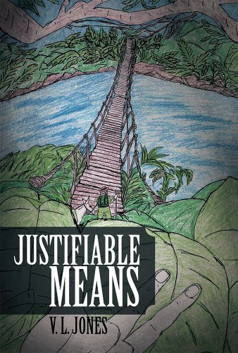 Justifiable Means  by  V.L. Jones