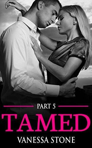 Tamed #5  by  Vanessa Stone