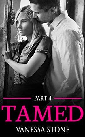 Tamed #4 (The Billionaire Club Romance Series)  by  Vanessa Stone
