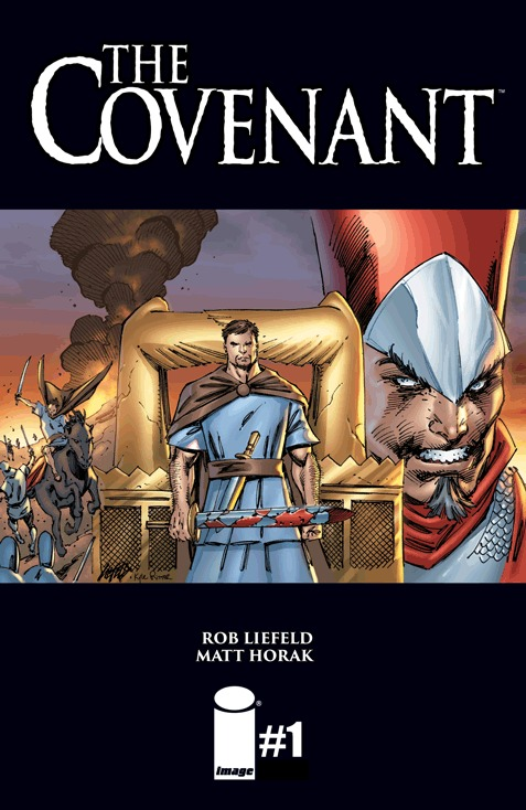 The Covenant #1  by  Rob Liefeld