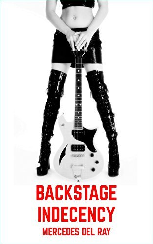 Backstage Indecency Mercedes Del Ray