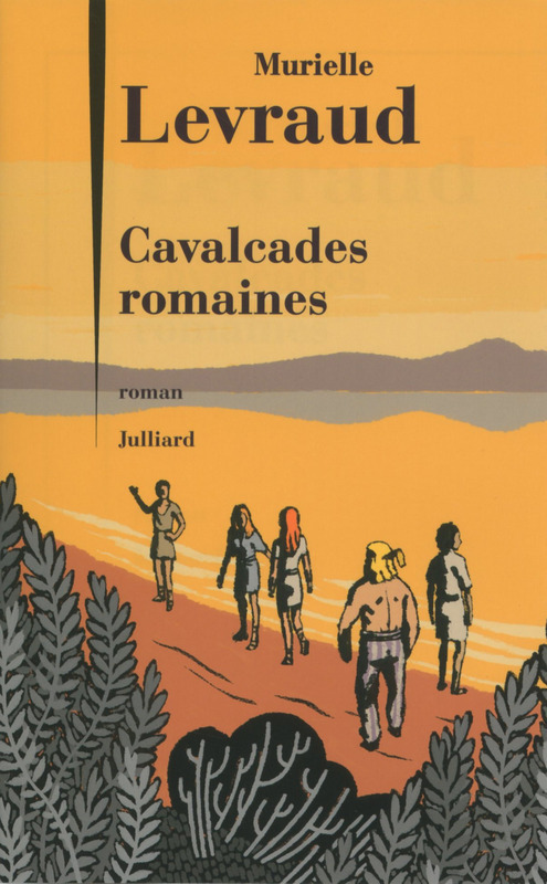 Cavalcades romaines  by  Murielle Levraud