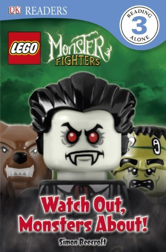 LEGO® Monster Fighters Watch Out, Monsters About! (DK Readers Level 3) Simon Beecroft