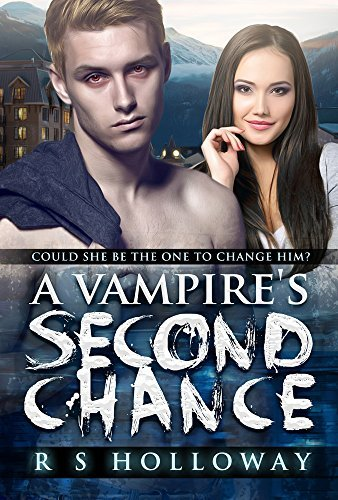 A Vampires Second Chance R.S. Holloway
