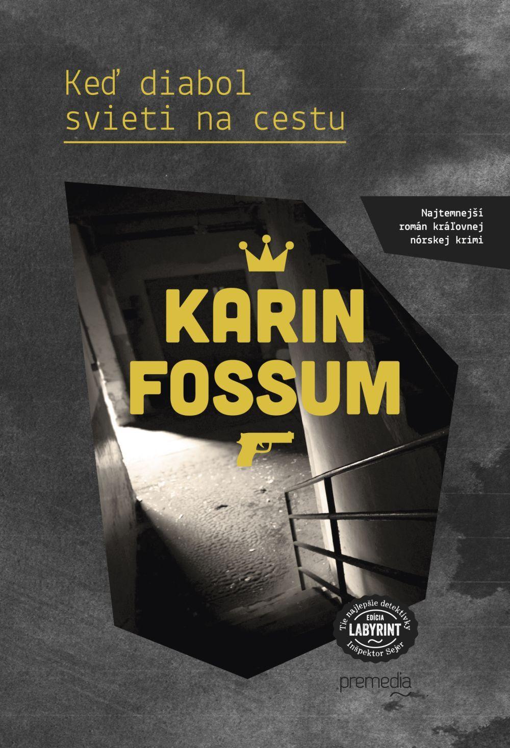 Keď diabol svieti na cestu (Inspector Konrad Sejer, #4)  by  Karin Fossum