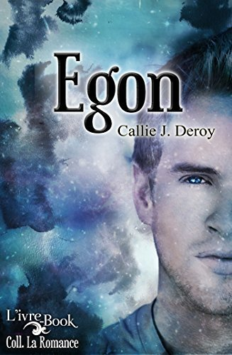Egon  by  Callie J. Deroy