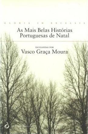 Gloria in Excelsis - As mais belas histórias portuguesas de Natal  by  Vasco Graça Moura