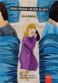 Deras ryggar luktade så gott Åsa Grennvall