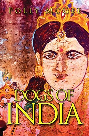 Dogs of India Polly McGee