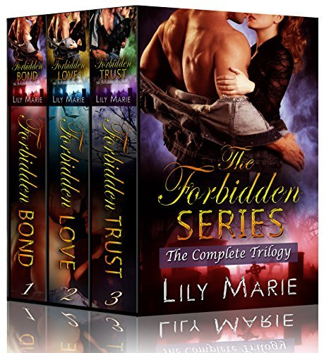 The Forbidden Series: the Complete Trilogy (Forbidden #1-3) Lily Marie