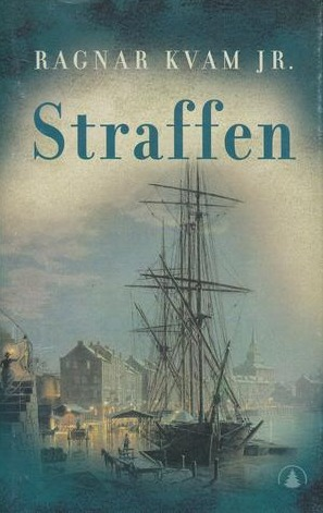 Straffen  by  Ragnar Kvam Jr.