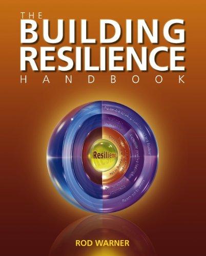 The Building Resilience Handbook  by  Rod Warner