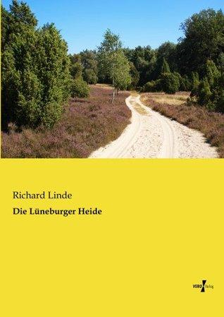 Die Lüneburger Heide Richard Linde