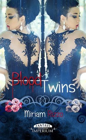 Blood Twins Miriam Rizzo