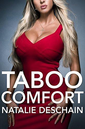 Taboo Comfort (Taboo Tales Book 33)  by  Natalie Deschain