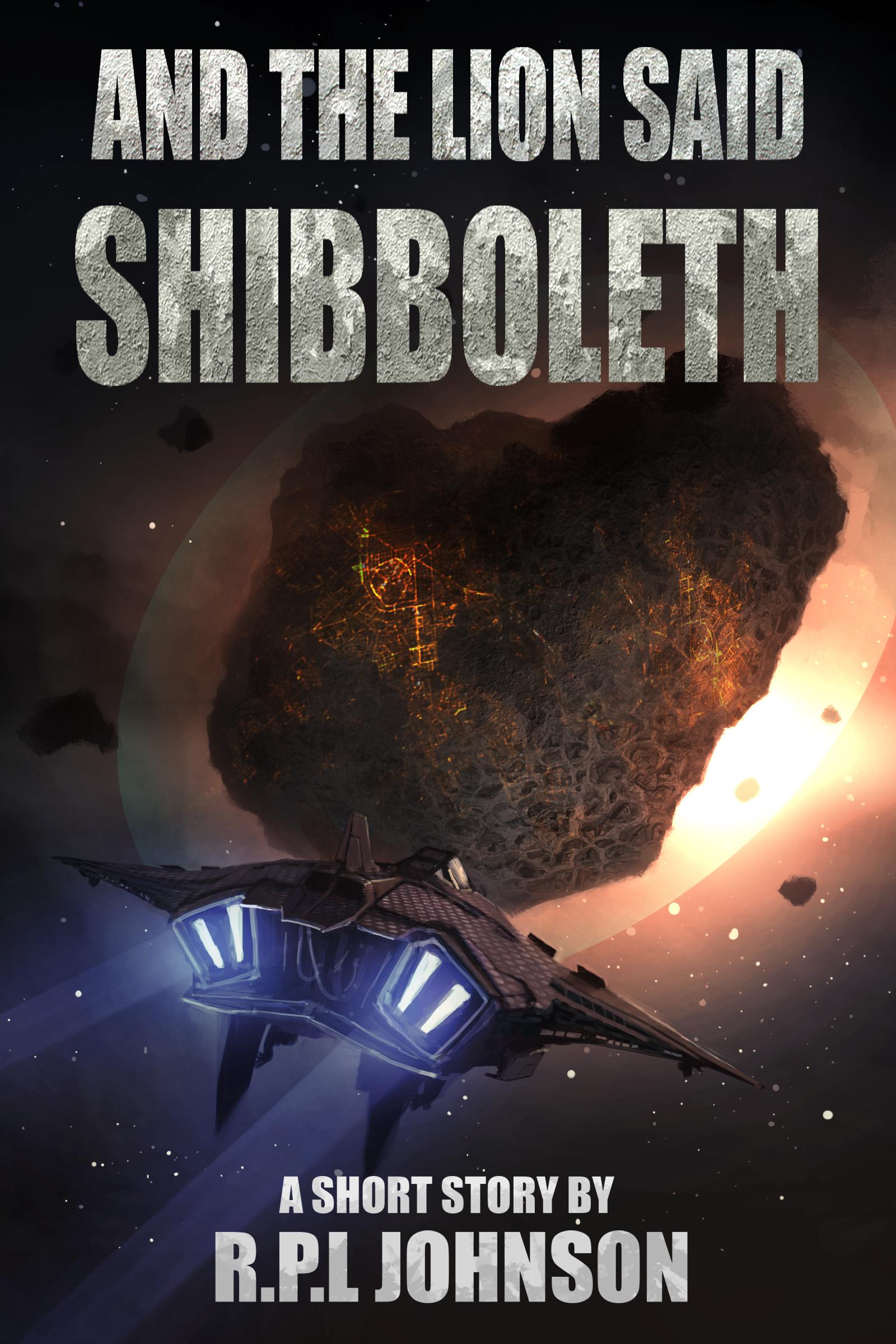 And the Lion Said Shibboleth R.P.L. Johnson