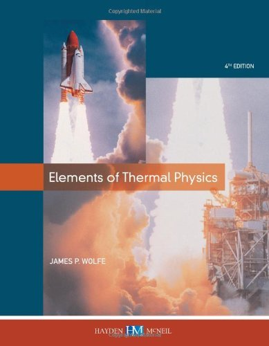 Elements of Thermal Physics James P. Wolfe
