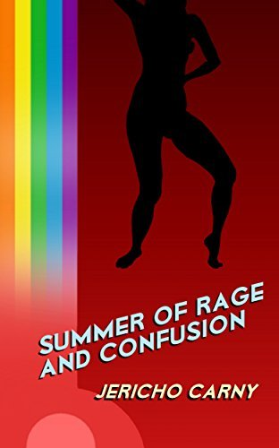 SUMMER OF RAGE AND CONFUSION Jericho Carny