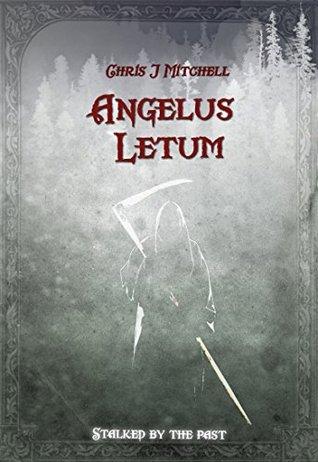 Angelus Letum Chris J Mitchell