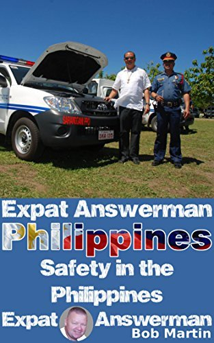 Safety in the Philippines (Expat Answerman: Philippines Book 7) Bob Martin