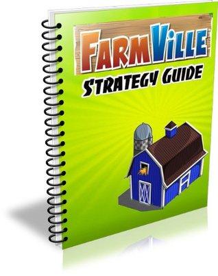 Farmville A Beginners Guide BY Jordan Bailey Jordan Bailey