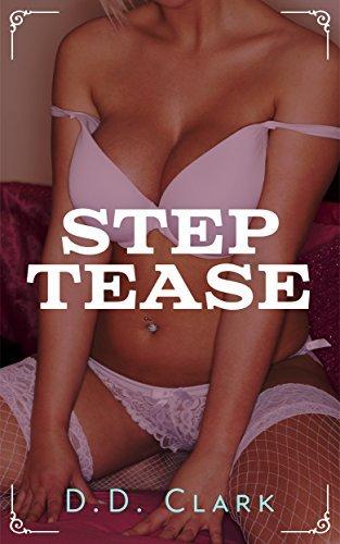 STEP Tease D.D. Clark