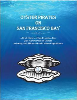 Oyster Pirates on San Francisco Bay Margie Wilson