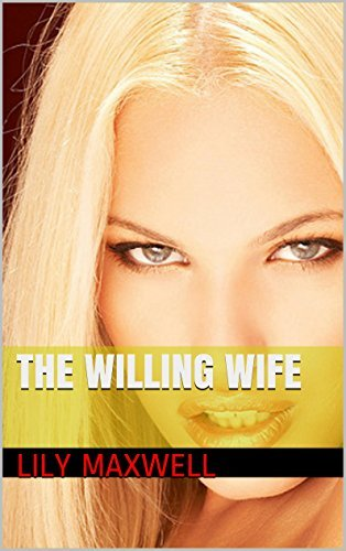 The Willing Wife Lily Maxwell
