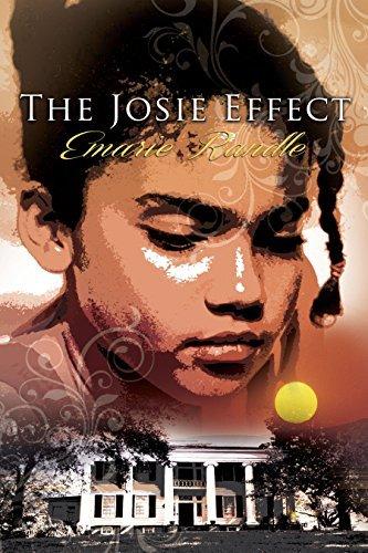 The Josie Effect  by  Emarie Randle