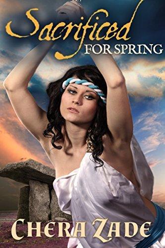Sacrificed for Spring: Chera Zade