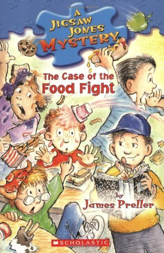 The Case of the Food Fight (Jigsaw Jones, #28)  by  James Preller