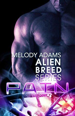 Pain (Alien Breed 4)  by  Melody  Adams