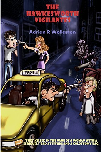 The Hawkesworth Vigilantes  by  Adrian Wollaston