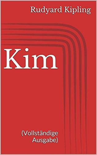 Kim (Vollständige Ausgabe) Rudyard Kipling