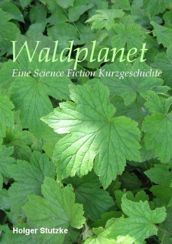 Waldplanet  by  Holger Stutzke