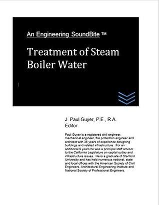 Treatment of Steam Boiler Water J. Paul Guyer