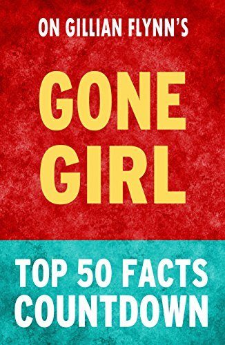 Gone Girl - Top 50 Facts Countdown  by  Top 50 Facts