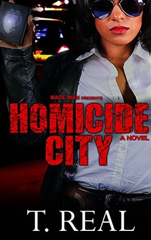 Homicide City  by  T.Real