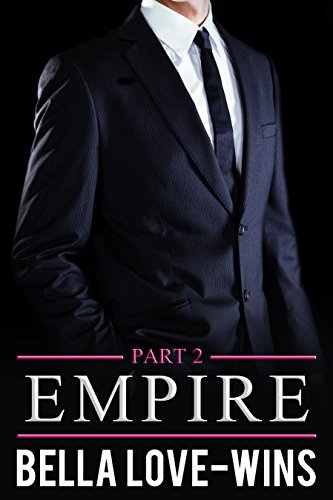 Empire Part 2  by  Bella Love-Wins