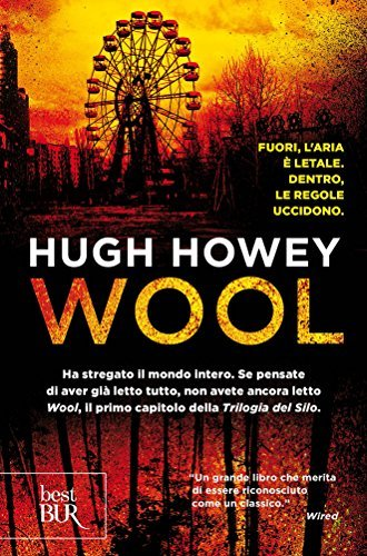 Wool: La rilogia del Silo #1 Hugh Howey
