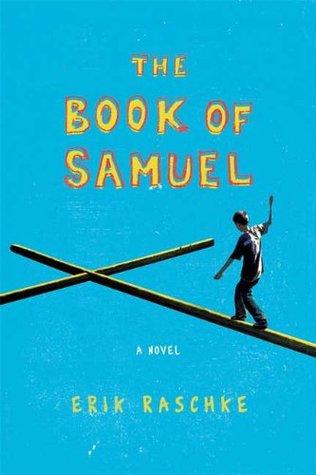 The Book of Samuel Erik Raschke