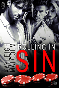 Rolling in Sin  by  Kayleigh Malcolm